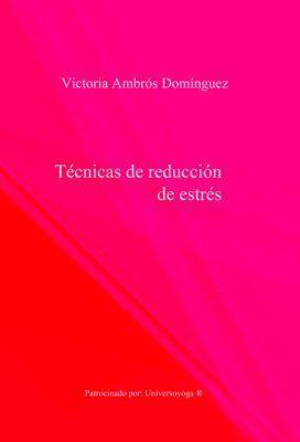 Portada libro Técnicas de reducción de estrés